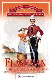 Flashman und der Chinesische Drache - Flashman in Hongkong und beim Taiping-Aufstand in China 1860