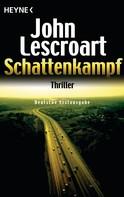 John Lescroart: Schattenkampf ★★★★