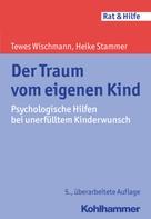 Tewes Wischmann: Der Traum vom eigenen Kind ★★★★★