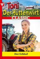 Friederike von Buchner: Toni der Hüttenwirt Classic 29 – Heimatroman