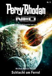 Perry Rhodan Neo 11: Schlacht um Ferrol - Staffel: Expedition Wega 3 von 8