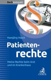 Patientenrechte - Meine Rechte beim Arzt und im Krankenhaus