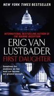 Eric Van Lustbader: First Daughter ★★★★