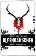 Sabina Altermatt: Alpenrauschen ★★★★