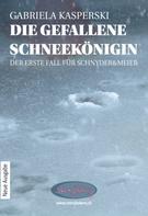 Gabriela Kasperski: Die gefallene Schneekönigin ★★★★