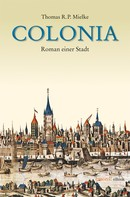 Thomas R Mielke: Colonia ★★★★