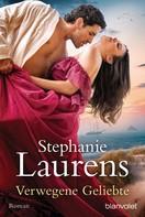 Stephanie Laurens: Verwegene Geliebte ★★★★