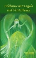 Marlene Toussaint: Erlebnisse mit Engeln und Verstorbenen ★★★★