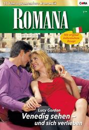 Venedig sehen - und sich verlieben