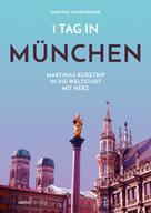 Martina Dannheimer: 1 Tag in München ★★★★