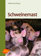 Prof. Dr. Steffen Hoy: Schweinemast