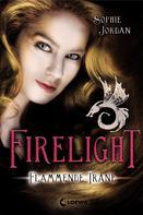 Sophie Jordan: Firelight (Band 2) - Flammende Träne ★★★★★