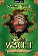 Naomi Novik: Drachenwacht ★★★★