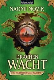 Drachenwacht - Roman