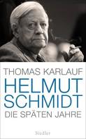 Thomas Karlauf: Helmut Schmidt ★★★★★