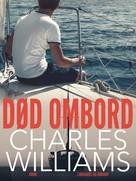 Charles Williams: Død ombord