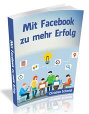 Mit Facebook zu mehr Erfolg