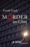 Frank Goyke: Mörder im Chat ★★★★