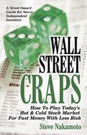 Steve Nakamoto: Wall Street Craps
