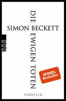 Simon Beckett: Die ewigen Toten ★★★★