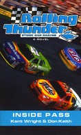 Kent Wright: Rolling Thunder Stock Car Racing: Inside Pass