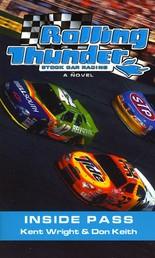 Rolling Thunder Stock Car Racing: Inside Pass - A Novel
