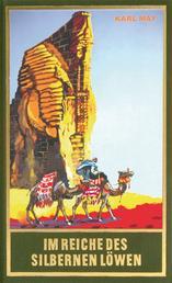 Im Reiche des silbernen Löwen - Roman Die Schatten des Ahriman (1. Band), Band 28 der Gesammelten Werke