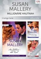 Susan Mallery: Millionäre hautnah - 3-teilige Serie ★★★★