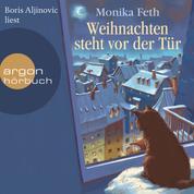 Weihnachten steht vor der Tür (Ungekürzte Lesung mit Musik)