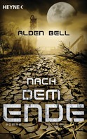 Alden Bell: Nach dem Ende ★★★★