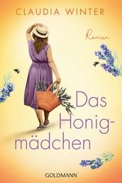 Das Honigmädchen - Roman