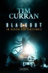 BLACKOUT - Im Herzen der Finsternis - Horror-Thriller
