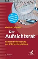 Eberhard Scheffler: Der Aufsichtsrat
