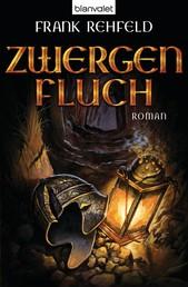 Zwergenfluch - Roman