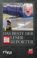 : Das Beste der BILD-Leser-Reporter ★★★