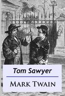 Mark Twain: Tom Sawyer ★★★★★