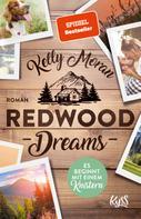 Kelly Moran: Redwood Dreams – Es beginnt mit einem Knistern ★★★★★