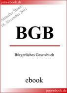 : BGB - Bürgerliches Gesetzbuch - E-Book - Aktueller Stand: 18. November 2011