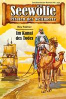 Roy Palmer: Seewölfe - Piraten der Weltmeere 259 ★★★★★