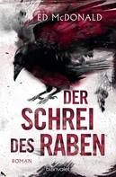 Ed Mcdonald: Der Schrei des Raben ★★★★