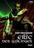 Henry Rider Haggard: ERIC DER WIKINGER ★★★