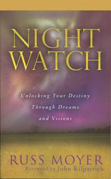 Night Watch - Unlocking Your Destiny Through Dreams and Visions