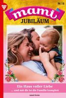 Isabell Rohde: Mami Jubiläum 18 – Familienroman