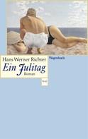 Hans Werner Richter: Ein Julitag