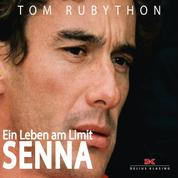 Ayrton Senna - Ein Leben am Limit