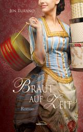 Braut auf Zeit - Roman.