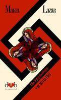 Maria Lazar: Die Eingeborenen von Maria Blut