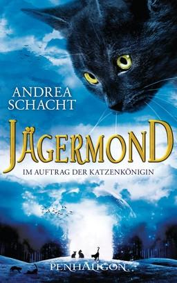Jägermond 2 - Im Auftrag der Katzenkönigin
