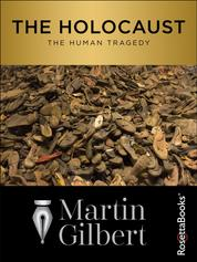The Holocaust - The Human Tragedy