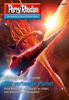 Michael Marcus Thurner: Perry Rhodan 2877: Der verheerte Planet ★★★★